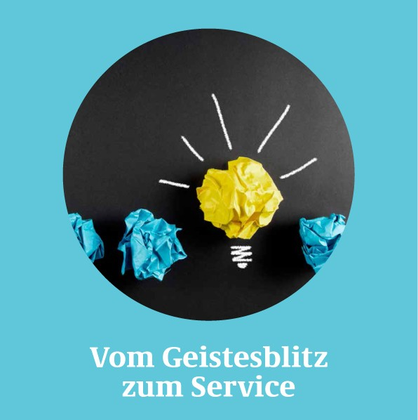 Serviceideen - Vom Geistesblitz zum Service